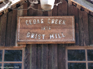 Image, 2005, Sign, Cedar Creek Grist Mill, click to enlarge